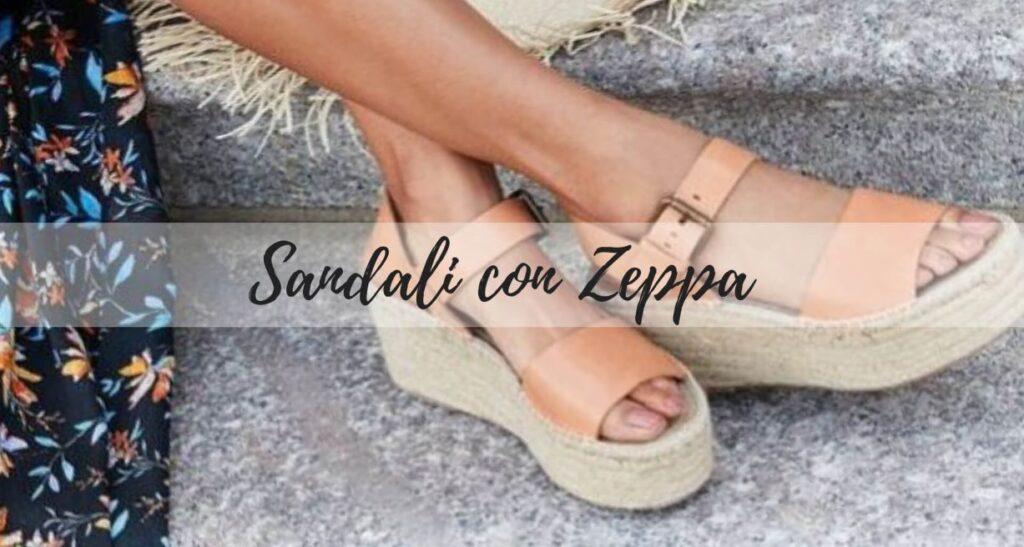 Sandali Con Zeppa: Per Uno Stile Ormai Intramontabile